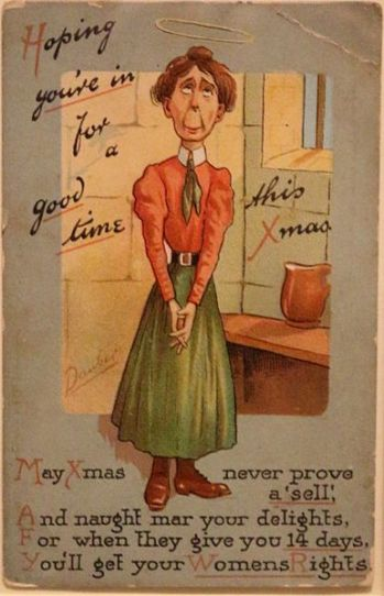An anti suffrage card. The suffragette is in a cell but has a halo denoting good behaviour c.1908